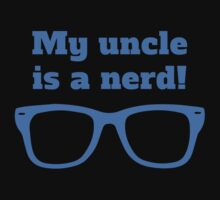 My Uncle Is A Nerd Baby Tee