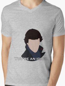 You're an idiot. Mens V-Neck T-Shirt