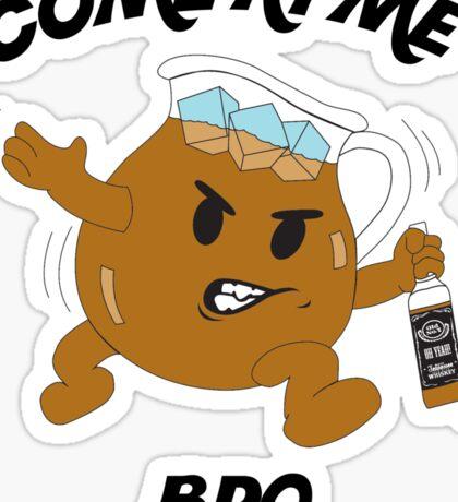 That Ain't Kool Bro! Sticker