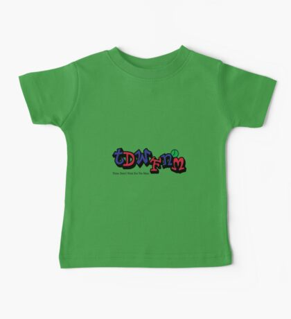 Time don't wait for no man Baby Tee