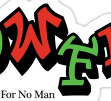 Time don't wait for no man Sticker