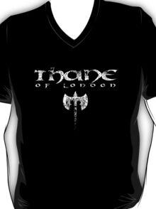 Thane of London T-Shirt