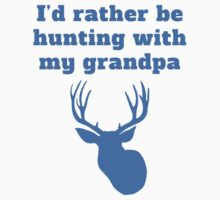 I'd Rather Be Hunting With My Grandpa Kids Tee