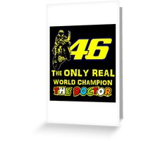 Valentino Rossi 46: The only real 2015 World Champion MotoGp Greeting Card