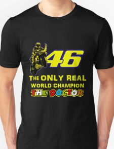 Valentino Rossi 46: The only real 2015 World Champion MotoGp T-Shirt
