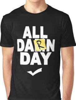 'All Damn Day' Parody. Graphic T-Shirt