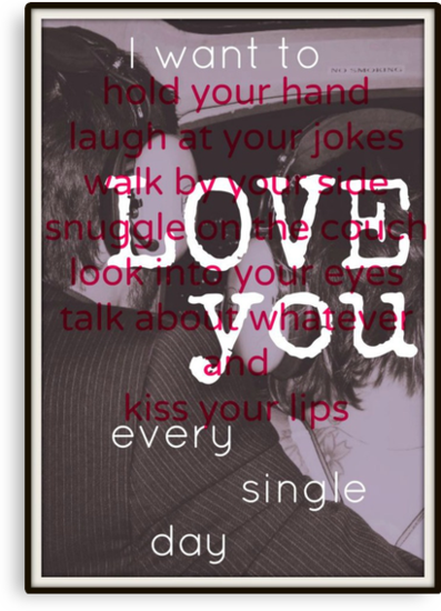 I want to love you every single day... by Laura-Lise Wong
