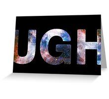 """UGH"" Greeting Card"