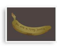 A lying Junkie | Community Canvas Print
