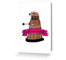 Hipster Dalek. Greeting Card