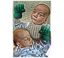 Hands of the Hulk on Babies Poster