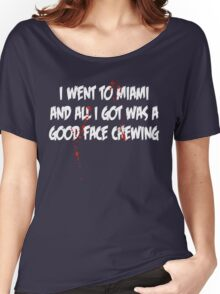 A good face chewing Women's Relaxed Fit T-Shirt
