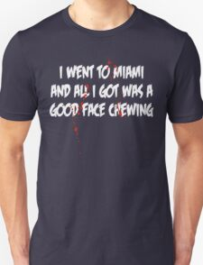 A good face chewing T-Shirt