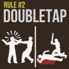 Zombie Survival Guide - Rule #2 - Doubletap by AlexNoir