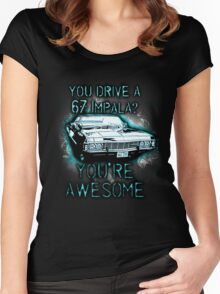 YOU DRIVE A IMPALA? YOU'RE AWESOME Women's Fitted Scoop T-Shirt