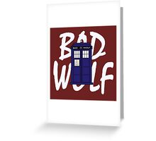 BAD WOLF. Greeting Card