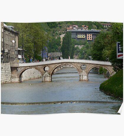 The Latin Bridge in Sarajevo Poster