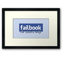 Parody, failbook, for losers only Framed Print