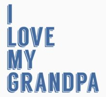 I Love My Grandpa Kids Tee