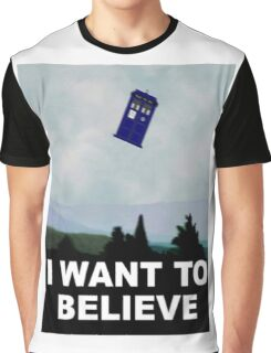 """""""I Want To Believe"""" Police Public Call Box version.  Graphic T-Shirt"""