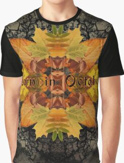 Born in October Graphic T-Shirt