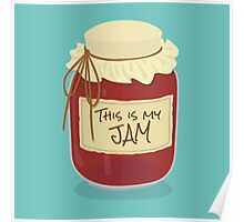 This is my Jam Poster