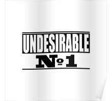 Undesirable  Poster