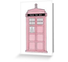 Pink TARDIS. Greeting Card