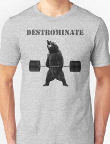 Destrominate - Deadlifting Bear T-Shirt