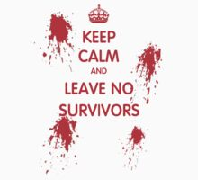 Keep Calm And Leave No Survivors One Piece - Long Sleeve