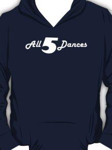 All 5 Dances T-Shirt