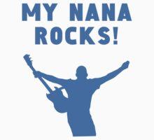 My Nana Rocks Kids Tee