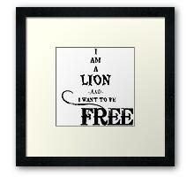 I Am A Lion  Framed Print
