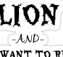 I Am A Lion  Sticker