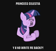 Twilight Sparkle Y U NO Unisex T-Shirt
