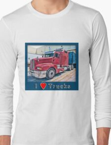 I Love Trucks Long Sleeve T-Shirt