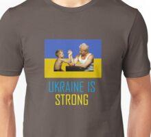 Ukraine is Strong Unisex T-Shirt