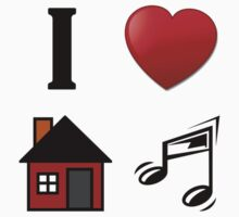 I Love House Music by best-designs