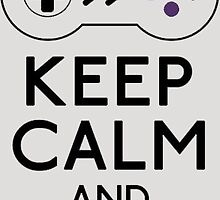 Keep Calm And Game On! by Spadaro