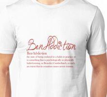 Benaddiction Unisex T-Shirt
