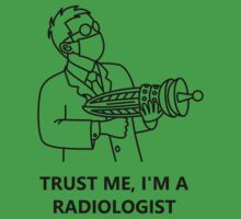 Trust me, I'm a radiologist (black) by GarbRage