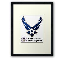 Air Force Remembers  Framed Print
