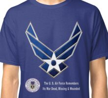 Air Force Remembers for Dark Colors Classic T-Shirt