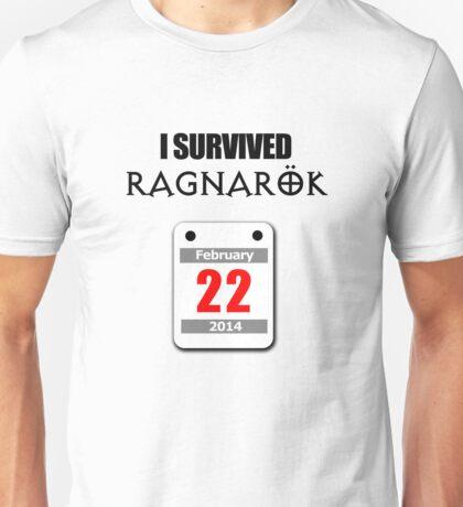 I Survived Ragnarök 22 February 2014 Unisex T-Shirt