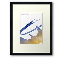 Finish the Fight Framed Print