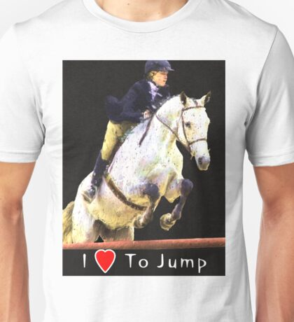 I Love To Jump-1 Unisex T-Shirt