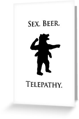 """Sex, Beer, Telepathy (""""No Up"""" black design) by jezkemp"""