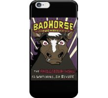BAD HORSE iPhone Case/Skin