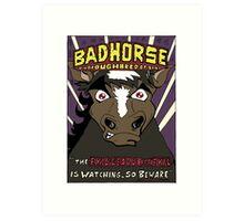 BAD HORSE Art Print