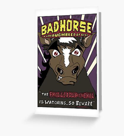 BAD HORSE Greeting Card